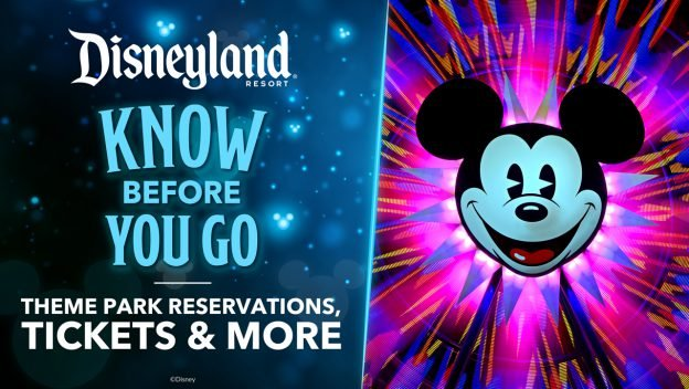 Here's What You Need to Know About Disneyland Resort's Reopening, Including Theme Park Reservations and Tickets